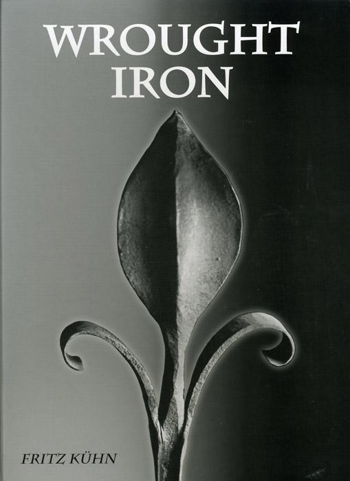 Wrought Iron _ Fritz Kuhn