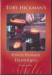 Toby Hickman's Power Hammer Techniques